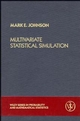 Multivariate Statistical Simulation: A Guide to Selecting and Generating Continuous Multivariate Distributions (0471822906) cover image
