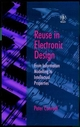 Reuse in Electronic Design: From Information Modelling to Intellectual Properties (0471987506) cover image
