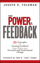 The Power of Feedback: 35 Principles for Turning Feedback from Others into Personal and Professional Change (0471998206) cover image