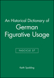An Historical Dictionary of German Figurative Usage, Fascicle 37 (0631040706) cover image