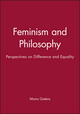 Feminism and Philosophy: Perspectives on Difference and Equality (0745604706) cover image
