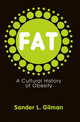 Fat: A Cultural History of Obesity (0745644406) cover image