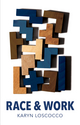 Race and Work (0745696406) cover image