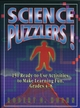 Science Puzzlers!: 150 Ready-to-Use Activities to Make Learning Fun, Grades 4-8 (0787966606) cover image