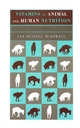 Vitamins in Animal and Human Nutrition, 2nd Edition (0813826306) cover image