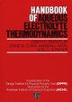 Handbook of Aqueous Electrolyte Thermodynamics: Theory & Application (0816903506) cover image