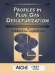 Profiles in Flue Gas Desulfurization (0816908206) cover image