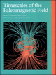 Timescales of the Paleomagnetic Field (0875904106) cover image