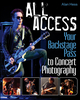 All Access: Your Backstage Pass to Concert Photography (1118172906) cover image
