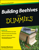 Building Beehives For Dummies (1118460006) cover image