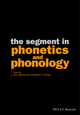 The Segment in Phonetics and Phonology (1118555406) cover image