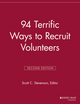 94 Terrific Ways to Recruit Volunteers, 2nd Edition (1118691806) cover image