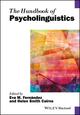 The Handbook of Psycholinguistics (1118829506) cover image