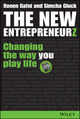 The New Entrepreneurz: Changing the Way You Play Life (1118837606) cover image