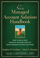 The New Managed Account Solutions Handbook: How to Build Your Financial Advisory Practice Using Managed Account Solutions (1119161606) cover image