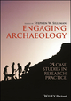Engaging Archaeology: 25 Case Studies in Research Practice (1119240506) cover image