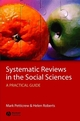 Systematic Reviews in the Social Sciences: A Practical Guide (1405121106) cover image