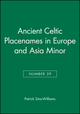 Ancient Celtic Placenames in Europe and Asia Minor, Number 39 (1405145706) cover image