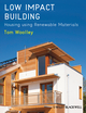 Low Impact Building: Housing using Renewable Materials (1444336606) cover image