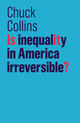 Is Inequality in America Irreversible? (1509522506) cover image