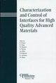 Characterization and Control of Interfaces for High Quality Advanced Materials: Proceedings of the International Conference on ICCCI 2003, Kurashiki, Japan, 2003, Ceramic Transactions, Volume 146 (1574981706) cover image