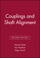 Couplings and Shaft Alignment, Revised Edition (1860581706) cover image