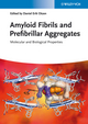 Amyloid Fibrils and Prefibrillar Aggregates: Molecular and Biological Properties (3527332006) cover image