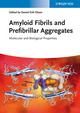 Amyloid Fibrils and Prefibrillar Aggregates: Molecular and Biological Properties (3527332006) cover image