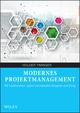 Modernes Projektmanagement: Mit traditionellem, agilem und hybridem Vorgehen zum Erfolg (3527804706) cover image