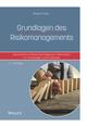 Grundlagen des Risikomanagements: Quantitative Risikomanagement-Methoden für Einsteiger und Praktiker, 2. Auflage (3527815406) cover image