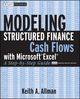 Modeling Structured Finance Cash Flows with Microsoft�Excel: A Step-by-Step Guide (0470042907) cover image
