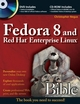 Fedora 8 and Red Hat Enterprise Linux Bible (0470230207) cover image