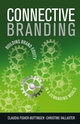 Connective Branding: Building Brand Equity in a Demanding World (0470512407) cover image