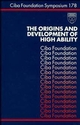 The Origins and Development of High Ability (0470514507) cover image