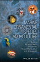 Marine Ornamental Species Aquaculture (0470673907) cover image