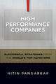 High Performance Companies: Successful Strategies from the World's Top Achievers (0470830107) cover image