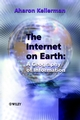 The Internet on Earth: A Geography of Information  (0470844507) cover image