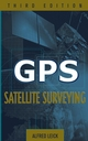 GPS Satellite Surveying, 3rd Edition (0471059307) cover image