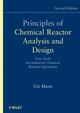 Principles of Chemical Reactor Analysis and Design: New Tools for Industrial Chemical Reactor Operations, 2nd Edition (0471261807) cover image