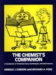 The Chemist's Companion: A Handbook of Practical Data, Techniques, and References (0471315907) cover image