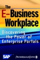 The E-Business Workplace: Discovering the Power of Enterprise Portals (0471418307) cover image