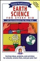 Janice VanCleave's Earth Science for Every Kid: 101 Easy Experiments that Really Work (0471530107) cover image