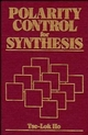 Polarity Control for Synthesis (0471538507) cover image