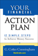Your Financial Action Plan: 12 Simple Steps to Achieve Money Success (0471650307) cover image