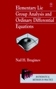 Elementary Lie Group Analysis and Ordinary Differential Equations (0471974307) cover image
