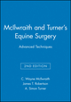 McIlwraith and Turner's Equine Surgery: Advanced Techniques, 2nd Edition (0683057707) cover image
