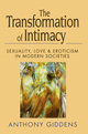 The Transformation of Intimacy: Sexuality, Love and Eroticism in Modern Societies (0745666507) cover image