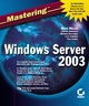 Mastering Windows Server 2003 (0782141307) cover image