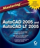 Mastering AutoCAD 2005 and AutoCAD LT 2005 (0782143407) cover image