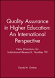 Quality Assurance in Higher Education: An International Perspective: New Directions for Institutional Research, Number 99 (0787947407) cover image